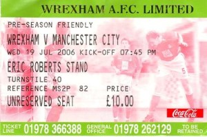 Wrexham away friendly 2006 to 07 TICKET