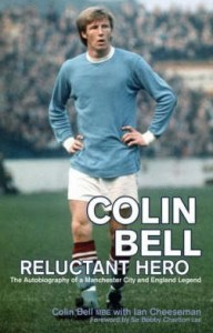 colin bell reluctant hero