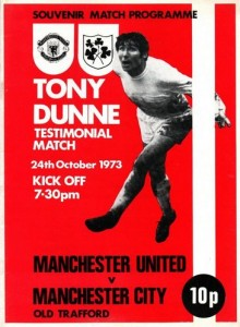 man utd away Tony Dunne testimonial 1973 to 74 prog