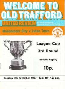 Luton away league cup 2nd replay 1977 to 78 prog